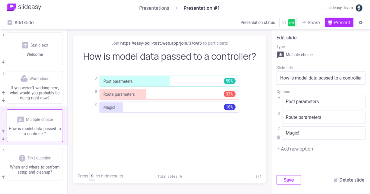 Slideasy makes it easy to engage and receive feedback from your             participants. Create presentations with multiple choice quest